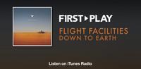 First Play - Flight Facilities