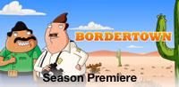 Bordertown, Season 1