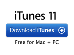 iTunes 11. Download iTunes. Free for Mac + PC.