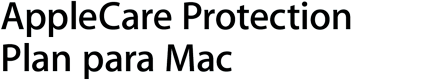 AppleCare Protection Plan para Mac o