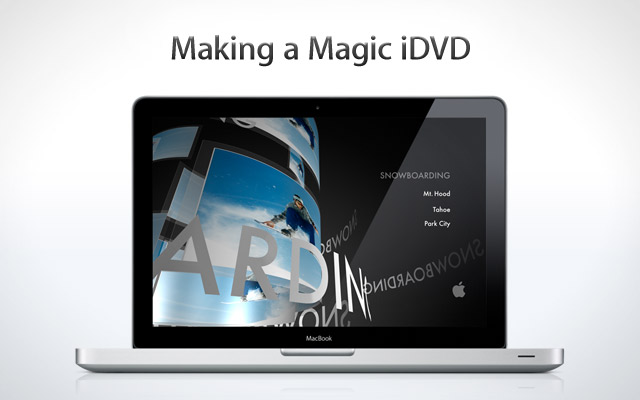 Making a Magic iDVD