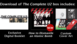 Dowload of the 400-track box set includes: Exlusive Digital Booklet, How to Dismantle an Atomic Bomb, Custom Cover Art