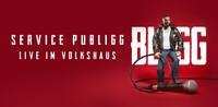 SERVICE PUBLIGG Live im Volkshaus (Platin-Edition)