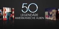 50 legendäre amerikanische Alben