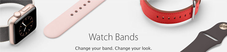 Watch Bands. Change your band. Change your look.