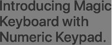 Introducing Magic Keyboard with Numeric Keypad.