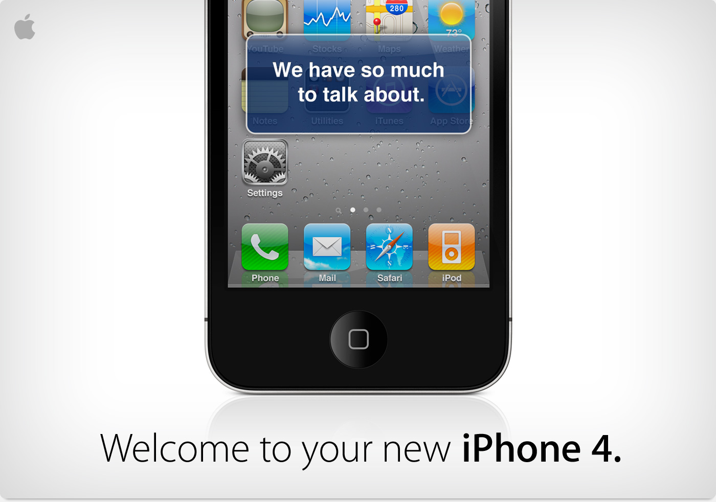 Welcome to your new iPhone 4.