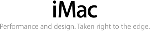iMac. Performance and Design. Taken right to the edge.