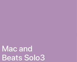 Mac and Beats Solo3