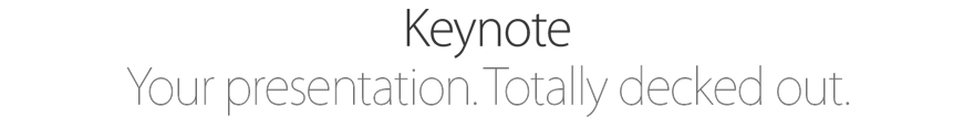 Keynote. Your presentation. Totally decked out.
