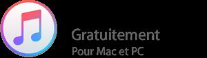 iTunes. Gratuitement Pour Mac et PC