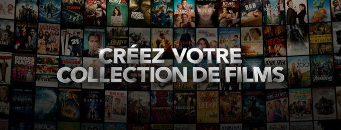Créez votre collection de films