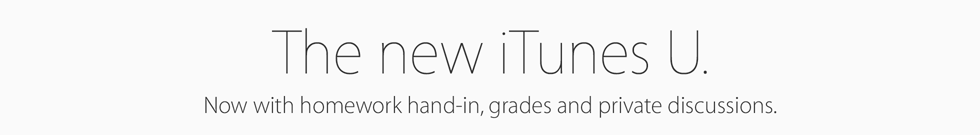 The new iTunes U. Now with homework hand-in, grades and private discussions.