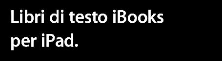 Libri di testo iBooks per iPad.