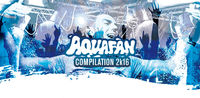 Aquafan Compilation 2K16 (Selected by Gabry Ponte)