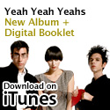 The Yeah Yeah Yeahs on iTunes
