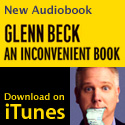 Apple iTunes - Glenn Beck - An Inconvenient Book - Audiobook