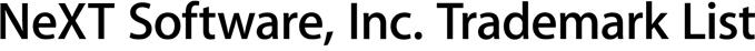 NeXT Software, Inc. Trademark List