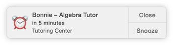 Ícono de notificación de alarma del Calendario: Bonnie - Algebra Tutor in 5 minutes, Tutoring Center, y los botones Close y Snooze.