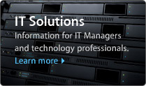 IT Solutions. Information for IT Managers and technology professionals. Learn More.