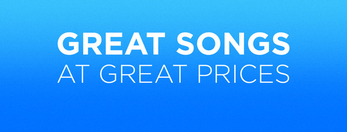 Great Songs at Great Prices