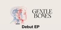 Gentle Bones -