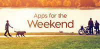 Apps for the Weekend