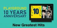 Playground 10 Years Anniversary
