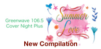 Greenwave 106.5 Cover Night Plus Summer Love