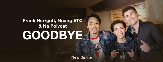 Goodbye (feat. Neung ETC & Na Polycat) - Single