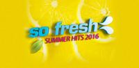 So Fresh: Summer Hits 2016